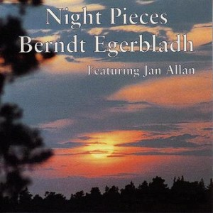 "Berndt Egerbladh ""Night Pieces"""